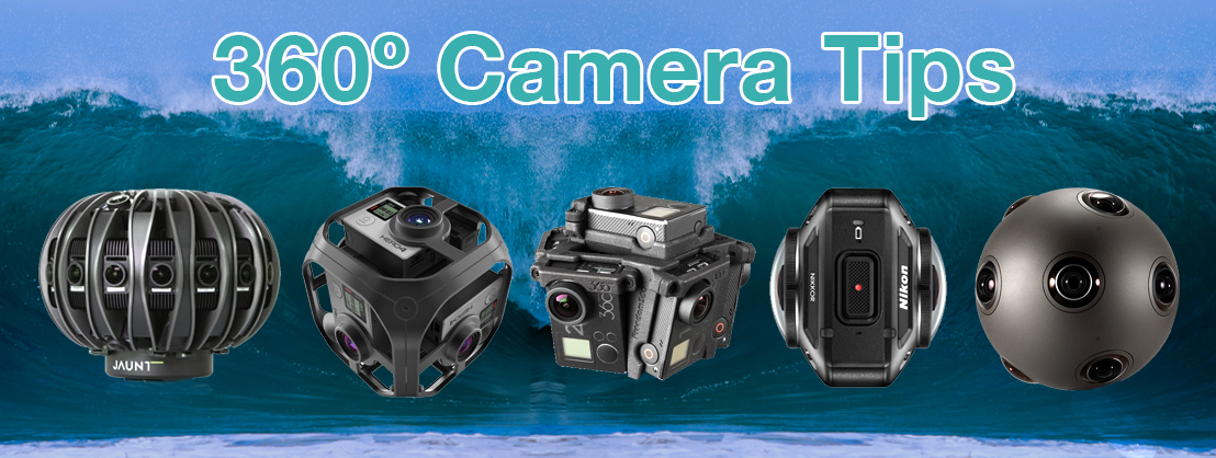 5 Best Practices Using 360 Degree Cameras