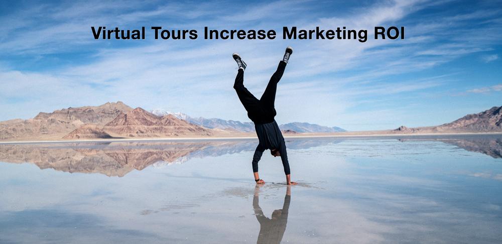 5 Ways Virtual Tours Increase Marketing ROI